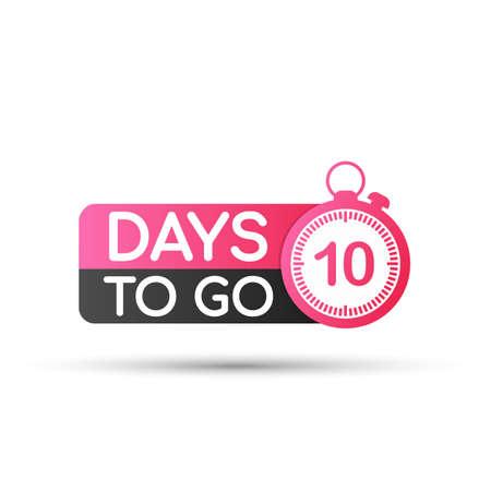 Odznaki 10 Days To Go lub płaska konstrukcja. Czas ilustracja wektorowa.