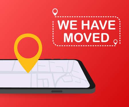 Nos hemos mudado. Signo de oficina en movimiento. Imagen de imágenes prediseñadas aislada sobre fondo rojo.
