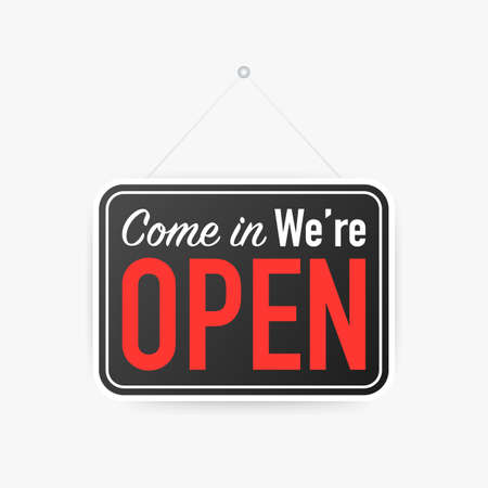 Come in we're open hanging sign on white background. Sign for door. Vettoriali