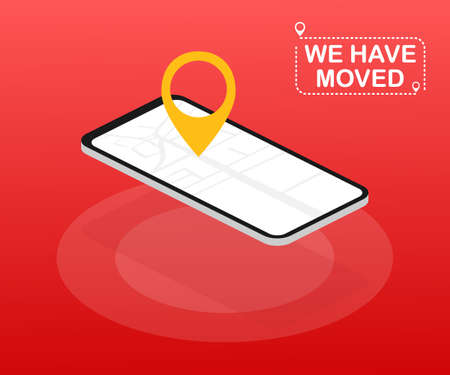 We have moved. Moving office sign. Clipart image isolated on red background. Vector stock illustration. Illustration