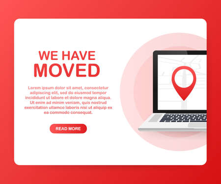 We have moved. Moving office sign. Clipart image isolated on red background. Vector stock illustration. Stock Illustratie