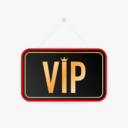 VIP hanging sign on white background. Sign for door. Vector stock illustration.