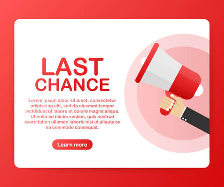 Hand holding megaphone - Last chance! Vector stock illustration.