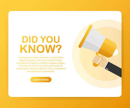 Hand holding megaphone - Did you know? Vector stock illustration. Illustration