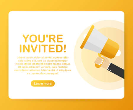 Megaphone Hand, business concept with text You are invited. Vector stock illustration Illustration