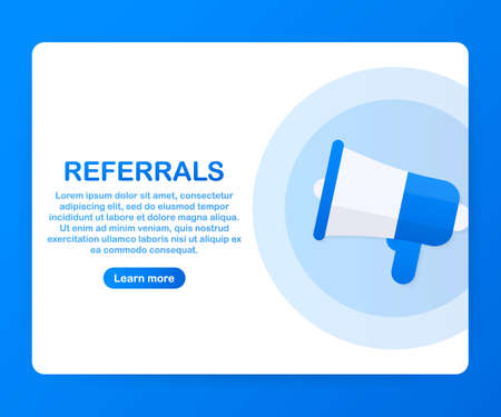 Megaphone Hand, business concept with text referrals. Vector stock illustration Illustration
