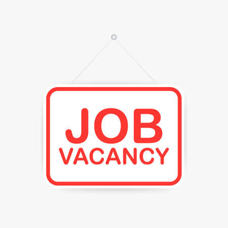 Job vacancy hanging sign on white background. Sign for door. Vector stock illustration.