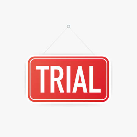 Trial hanging sign on white background. Sign for door. Vector stock illustration.