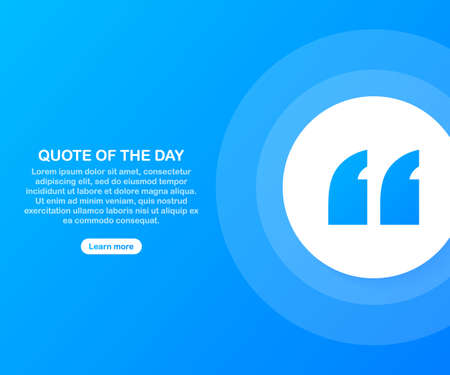 Quote background . Creative Modern Material Design Quote template. Text lettering of an inspirational saying. Quote of the day. Vector stock illustration.