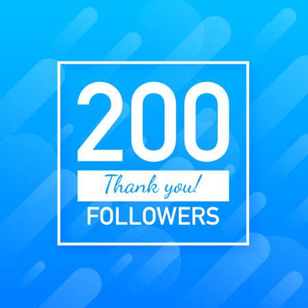 200 followers, Thank You, social sites post. Thank you followers congratulation card. Vector stock illustration. Vector Illustration