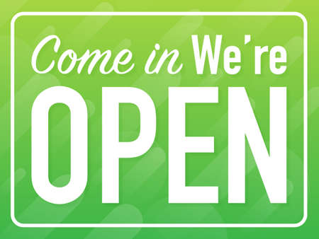 Come in we are open hanging sign on white background. Sign for door. Vector stock illustration.