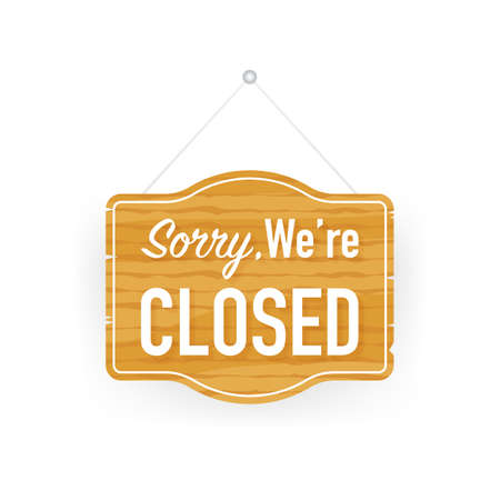Sorry were closed hanging sign on white background. Sign for door. Vector stock illustration.