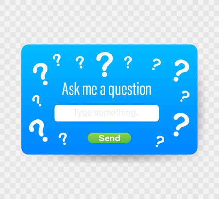 Ask me a question User interface design. Vector illustration.