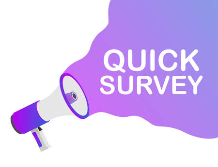 Megaphone Hand, business concept with text Quick survey. Vector stock illustration
