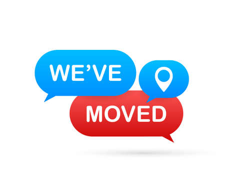 Moving office sign. We have moved text on colorful search bubble. Vector stock illustration