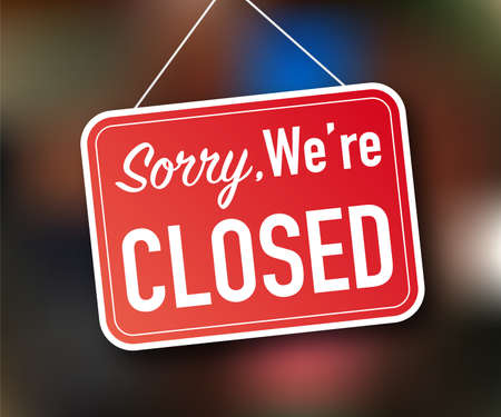 Sorry we're closed hanging sign on white background. Sign for door. Vector stock illustration Vecteurs
