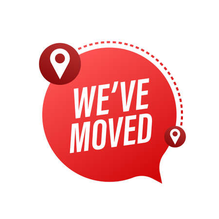 We have moved. Moving office sign. Clipart image isolated on blue background. Vector illustration