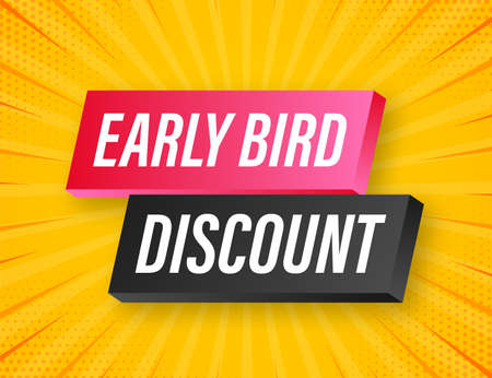 Early Bird Special discount sale. Discount offer price sign. Modern promotion template. Sale tag. Vector stock illustration.