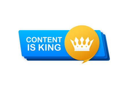 Content is king, flat icon, badge on white background. Vector illustration. Ilustracja
