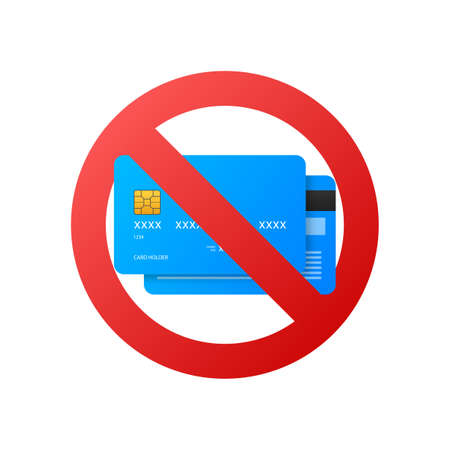 Cash only, Stop sign. No debit or credit card. Money sign. Vector stock illustration.