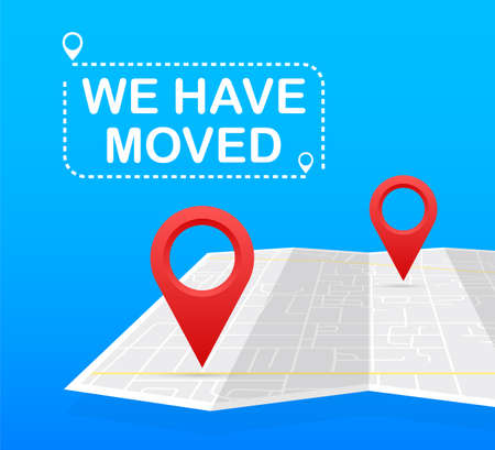 We have moved. Moving office sign. Clipart image isolated on blue background. Vector stock illustration.