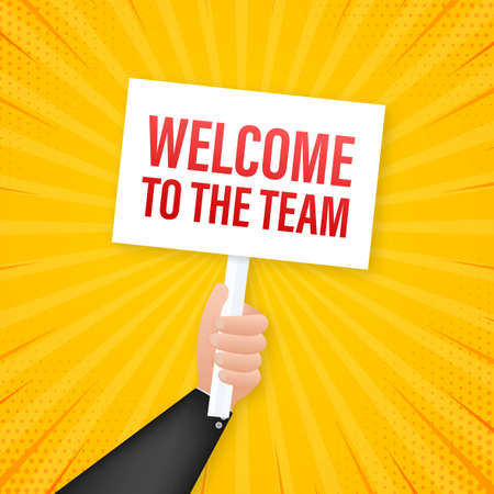 Welcome to the team written on speech bubble. Advertising sign. Vector stock illustration.