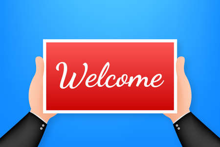 Cartoon poster on welcome text with hand holding placard for banner design. Banner, Billboard design. Vector stock illustration.