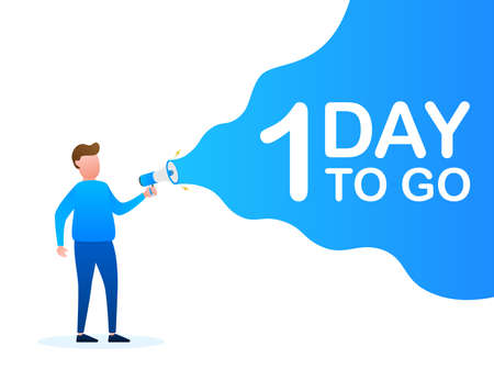 Male hand holding megaphone with 1 day to go speech bubble. Loudspeaker. Banner for business, marketing and advertising. Vector stock illustration. Illustration