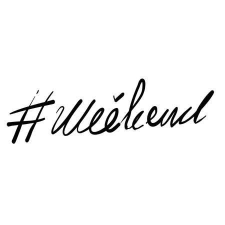 handdrawn Hashtag weekend phrase. Modern vector brush calligraphy doodle Vettoriali