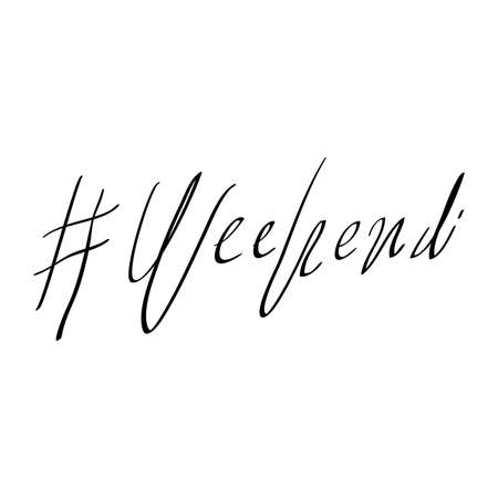 handdrawn Hashtag weekend phrase. Modern vector brush calligraphy doodle