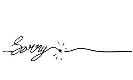 hand lettering sorry with continuous line doodle handdrawn vector isolated background