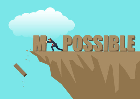 Simple cartoon of businessman pushing the alphabet I and M to the ravine from the word impossible Illustration