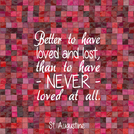 quotations: Famous quote about love by St. Augustine aka Augustine of Hippo, pictured on a pink and red block background.