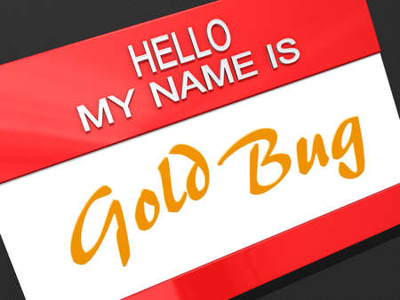 Hello My Name is Gold Bug on a name tag. Stock Photo - 17299313