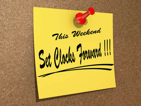 A note pinned to a cork board with the text This Weekend Set Clocks Forward. Stock Photo - 17572069