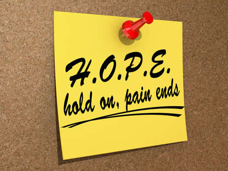 A note pinned to a cork board with the text H.o.p.e. Hold On, Pain Ends