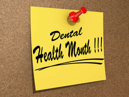 A note pinned to a cork board with the text Dental Health Month