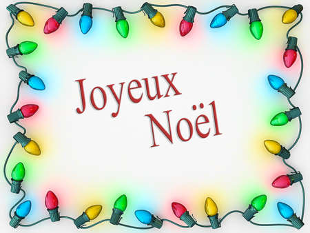 Christmas lights as a boarder to frame Merry Christmas in French.