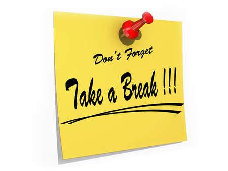 コルク板にピンで留めたメモ テキストと don't を忘れて休憩を取る。 写真素材