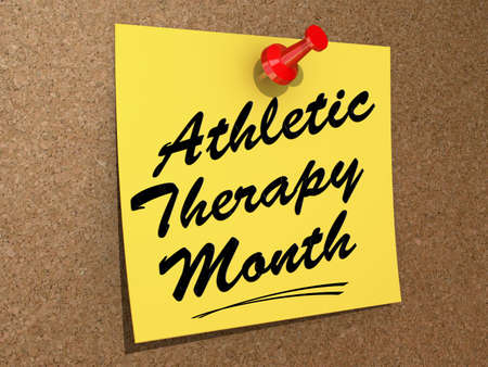 A note pinned to a white background with the text Athletic Therapy Month.