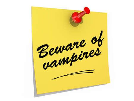 뱀파이어에주의 텍스트와 흰색 배경에 고정 된 메모