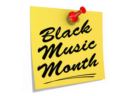 A note pinned to a white background with the text Black Music Month.