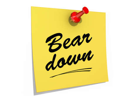 A note pinned to a white background with the text Bear Down.