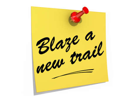 discover: A note pinned to a white background with the text Blaze a New Trail.