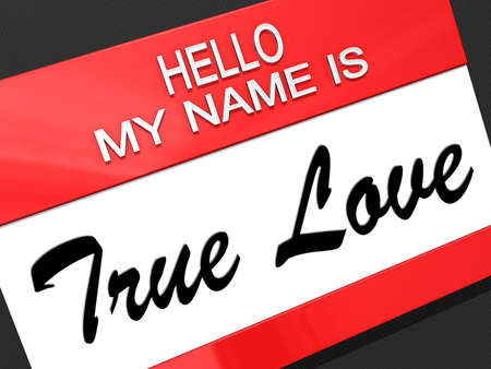 true love: Hello my name is True Love on a nametag. Stock Photo