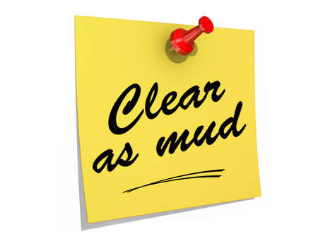 Een notitie vastgezet op een witte achtergrond met de tekst Clear als Mud.