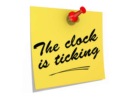 A note pinned to a white background with the text The Clock Is Ticking.