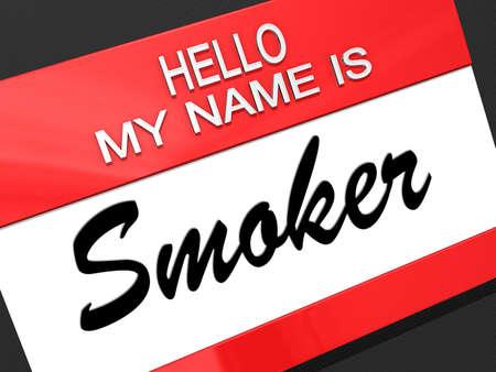 nametag: Hello my name is Smoker on a nametag