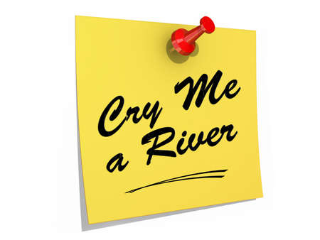A note pinned to a white background with the text Cry Me a River.