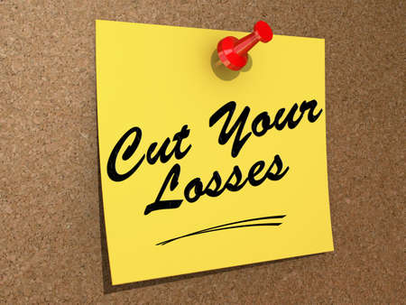 A note pinned to a cork board with the text Cut Your Losses.